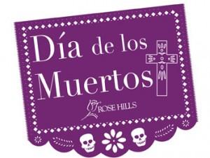 Día de los Muertos, Rose Hills