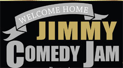 Event | Welcome Home Jimmy Comedy Jam