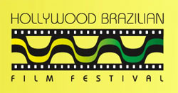 4th Annual Hollywood Brazilian Film Festival – June 6 -10
