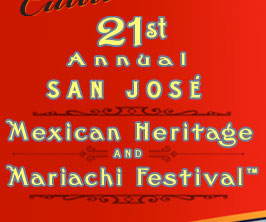 The 21st Annual San José Mexican Heritage and Mariachi Festival
