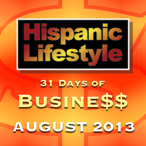 Announcing Hispanic Lifestyle's 31 Days of Business