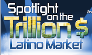 Event | NALIP 2013: Spotlight on the Trillion $ Latino Market