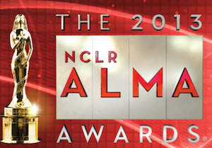 UPDATED | 2013 NCLR ALMA AWARDS – Photos
