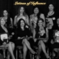 Request for Nominations  – 2014 Latinas of Influence