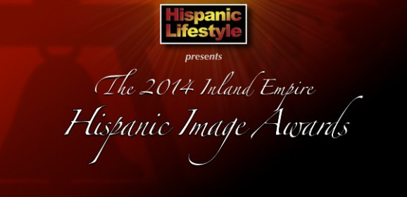 Event | 2014 Inland Empire Hispanic Image Awards