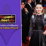 Latina of Influence | Fátima Ptacek