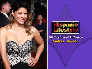 Latina of Influence | Andrea Navedo