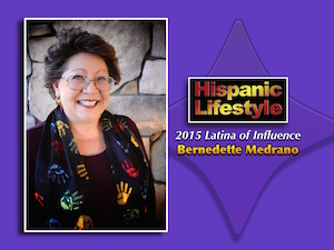 Latina of Influence | Bernedette Medrano