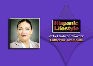 Latina of Influence | Catherine Arambula
