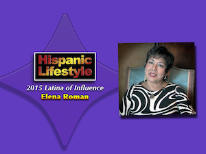 Latina of Influence | Elena Roman
