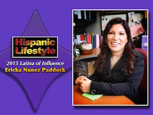 Latina of Influence | Ericka Nunez Paddock