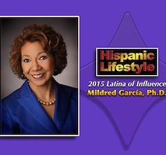 Latina of Influence | Mildred García, Ph.D.