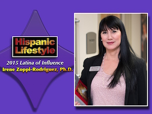 Latina of Influence | Irene Zoppi-Rodriguez, Ph.D.
