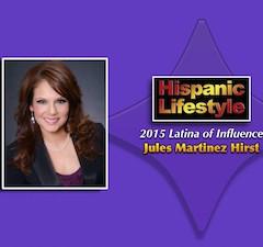 Latina of Influence | Jules Martinez Hirst