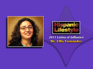 Latina of Influence | Lilia Fernandez Ph.D