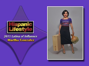 Latina of Influence | Martha Gonzalez