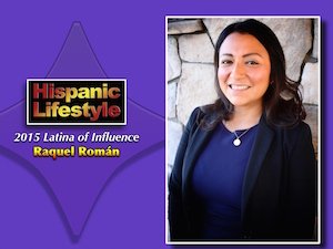Latina of Influence | Raquel Román