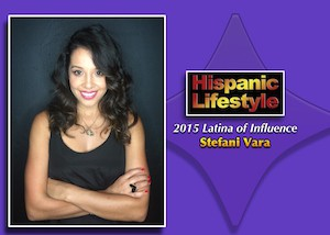 Latina of Influence |Stefani Vara