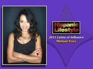 Latina of Influence |Stefani Vara