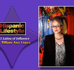 Latina of Influence | Dr. Tiffany Ana López