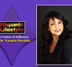 Latina of Influence | Dr. Yasmin Davidds