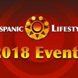 2018 Hispanic Lifestyle Events