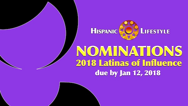 NOMINATIONS | 2018 Latinas of Influence