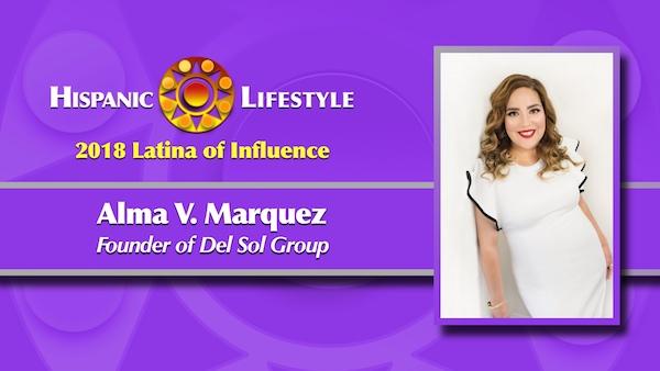 2018 Latina of Influence | Alma V. Marquez