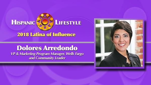 2018 Latina of Influence | Dolores Arredondo