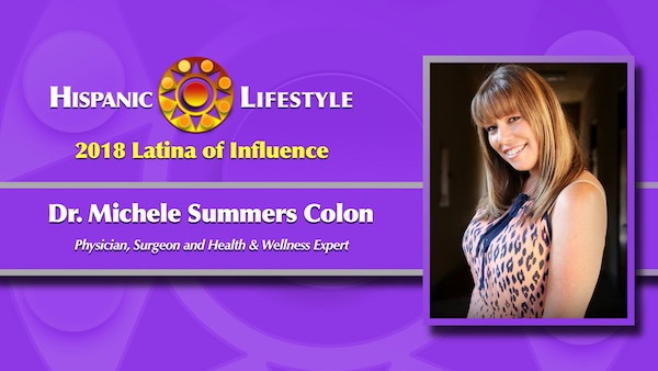 2018 Latina of Influence | Dr. Michele Summers Colon