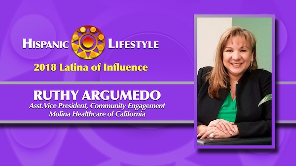 2018 Latina of Influence | Ruthy Argumedo