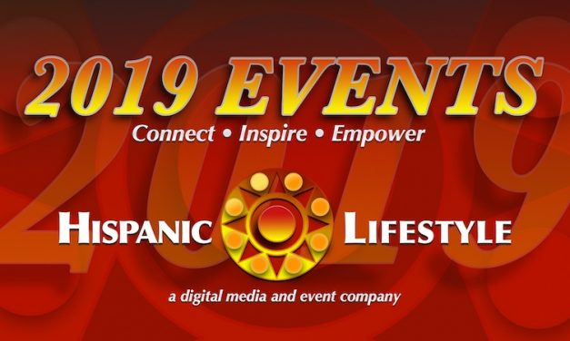 2019 Hispanic Lifestyle Events