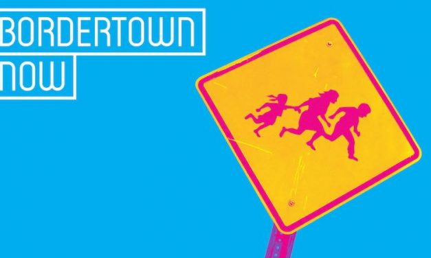 Bordertown Now – Through June 24
