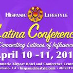 Event | Latina Conference 2019 – April 10 – 11 • Ontario, CA
