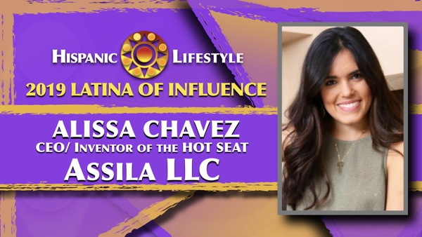 2019 Latina of Influence Alissa Chavez   CEO of  Assila LLC producers of the product HOT SEAT