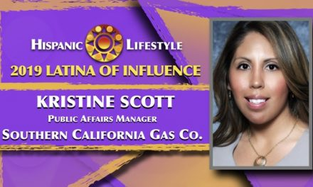 2019 Latina of Influence | Kristine Scott Public Affairs Manager  Southern California Gas Company a Sempra Energy Utility