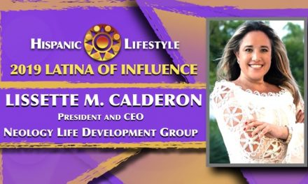 2019 Latina of Influence Lissette M. Calderon | President and CEO of Neology Life Development Group
