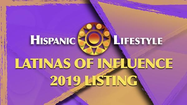 Hispanic Lifestyle's 2019 Latinas of Influence Listing