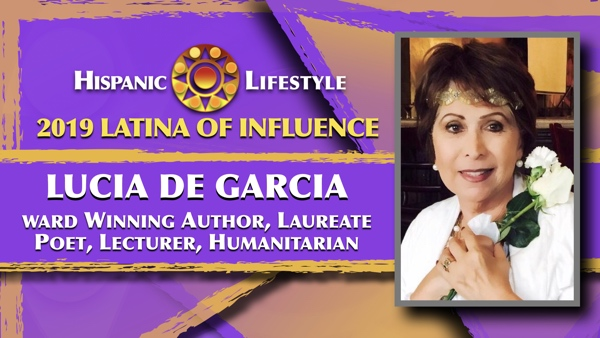 2019 Latina of Influence Lucia De Garcia| Laureate Poet and Writer, Social Innovator