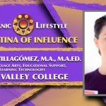 2019 Latina of Influence María L. Villagómez, M.A., M.A.Ed. | Dean – Language Arts Napa Valley College