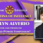 2019 Latina of Influence Marilyn Alverio| Creator and Producer of the Latinas and Power Symposium®