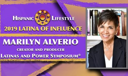 2019 Latina of Influence Marilyn Alverio | Creator and Producer of the Latinas and Power Symposium®