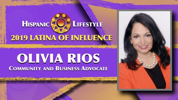 2019 Latina of Influence Olivia Rios | Community and Business Advocate