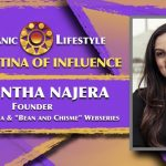 "2019 Latina of Influence Samantha Najera | Founder HeartFire Media and ""Bean and Chisme"" Webseries"