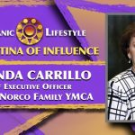 2019 Latina of Influence Yolanda Carrillo | Chief Executive Officer, Corona-Norco Family YMCA