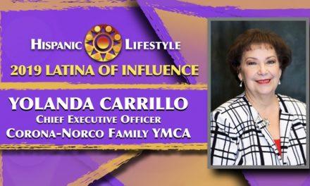 2019 Latina of Influence Yolanda Carrillo | Chief Executive Officer, Corona-Norco Family YMCA