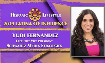 2019 Latina of Influence Yudi Fernandez | Executive Vice President Schwartz Media Strategies