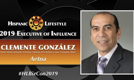 2019 Executive of Influence | Clemente González – Market Head Community Activation, California – West Territory Coach, Community Affairs,  Aetna
