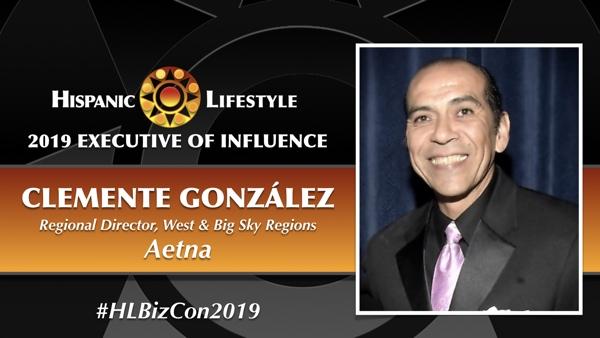 2019 Executive of Influence | Clemente González – Regional Director, West & Big Sky Regions,  Aetna