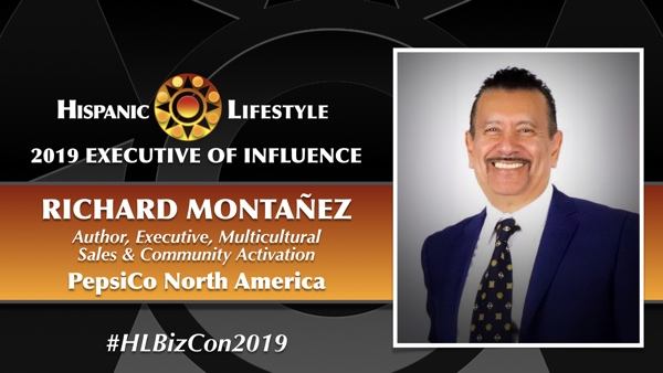 2019 Executive of Influence | Richard Montañez, Author – Executive, Multicultural Sales & Community Activation PepsiCo North America